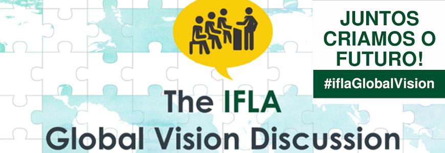 Reunião IFLA Global Vision Portugal