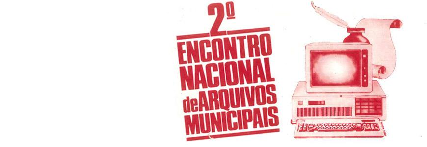 2º Encontro Nacional de Arquivos Municipais