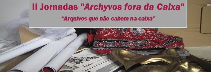 """II Jornada """"Archyvos fora da Caixa"""