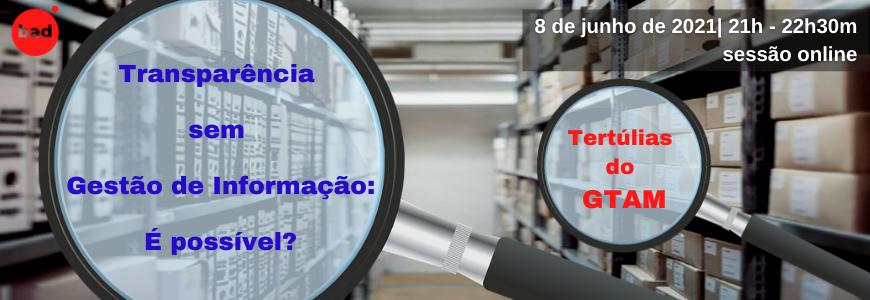 Tertúlia – Transparência sem Gestão de informação: É possível? | 2ª sessão
